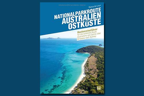 Reiseführer zur Nationalparkroute Australien - Ostküste